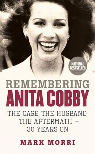 Remembering Anita Cobby - Mark Morri