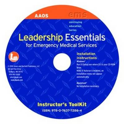 Leadership Essentials For Emergency Medical Services Instructor's Toolkit CD-ROM - American Academy of Orthopaedic Surgeons (AAOS)