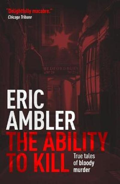 The Ability to Kill - Eric Ambler