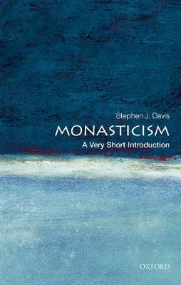 Monasticism: A Very Short Introduction - Stephen J. Davis