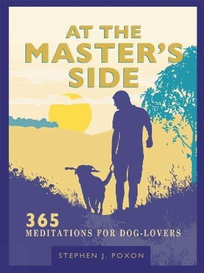 At the Master's Side - Stephen Poxon