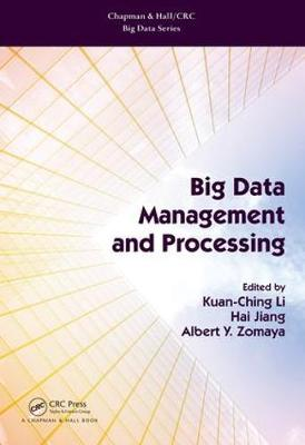 Big Data Management and Processing - Kuan-Ching Li