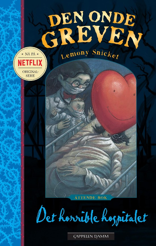 Det horrible hospitalet - Lemony Snicket Tor Edvin Dahl