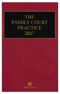 The Family Court Practice 2017 - Wilson