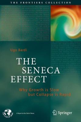 The Seneca Effect - Ugo Bardi