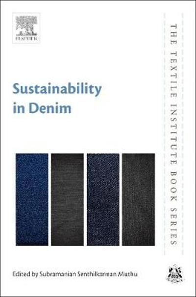Sustainability in Denim - Subramanian Senthilkannan Muthu