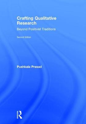 Crafting Qualitative Research - Pushkala Prasad