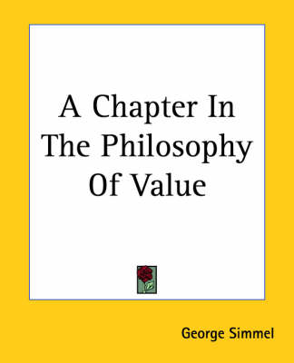 A Chapter In The Philosophy Of Value - Georg Simmel
