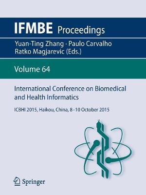 International Conference on Biomedical and Health Informatics - Yuan-Ting Zhang