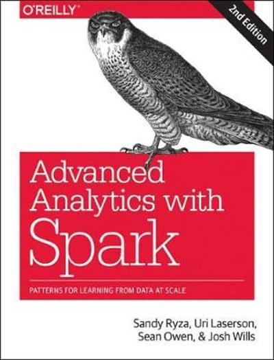 Advanced Analytics with Spark, 2e - Uri Laserson