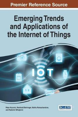 Emerging Trends and Applications of the Internet of Things - Petar Kocovic