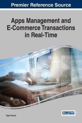 Apps Management and E-Commerce Transactions in Real-Time - Sajad Rezaei
