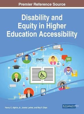 Disability and Equity in Higher Education Accessibility - Jennie Lavine