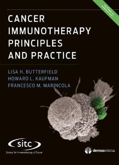Cancer Immunotherapy Principles and Practice - Lisa H. Butterfield