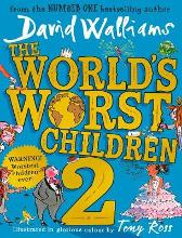 The World's Worst Children 2 - David Walliams Tony Ross