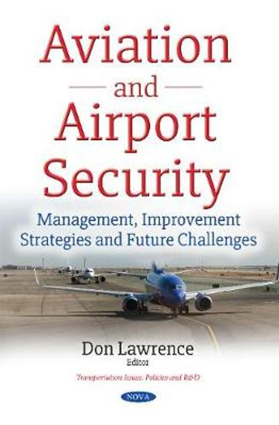 Aviation & Airport Security - Don Lawrence