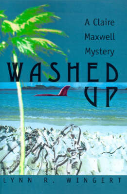 Washed Up - Lynn R Wingert