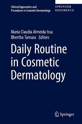 Daily Routine in Cosmetic Dermatology - Maria Claudia Almeida Issa