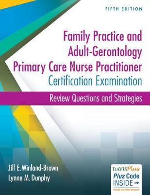 Adult-Gerontology and Family Nurse Practitioner Certification Examination, 5e - Winland-Brown