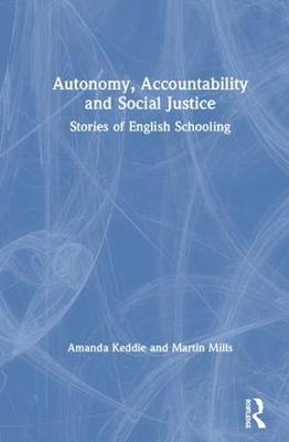 Autonomy, Accountability and Social Justice - Amanda Keddie