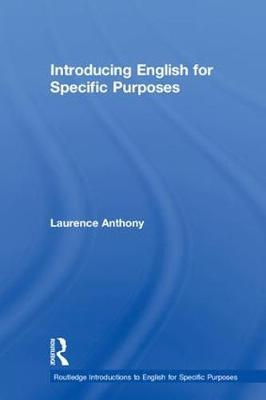 Introducing English for Specific Purposes - Laurence Anthony