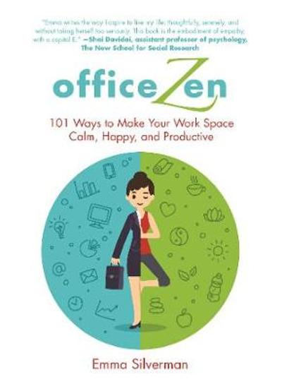Office Zen - Emma Silverman
