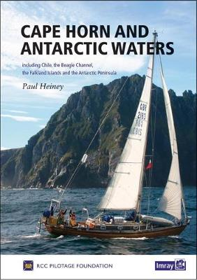 Cape Horn and Antarctic Waters - Paul Heiney