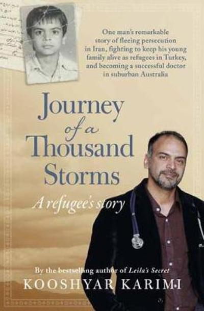 Journey of a Thousand Storms: A Refugee's story - Kooshyar Karimi