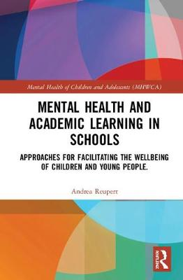 Supporting Mental Health and Academic Learning in Schools - Andrea Reupert