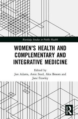 Women's Health and Complementary and Integrative Medicine - Jon Adams
