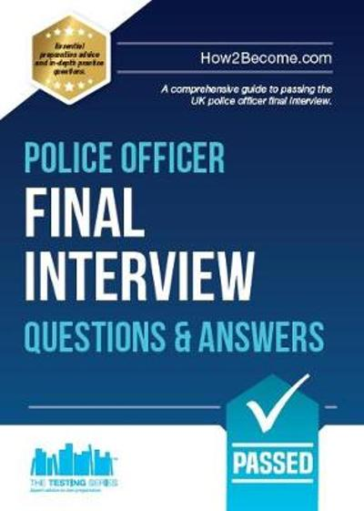 Police Officer Final Interview Questions and Answers - How2Become