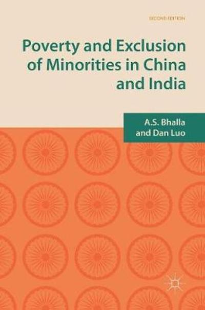 Poverty and Exclusion of Minorities in China and India - A. S. Bhalla