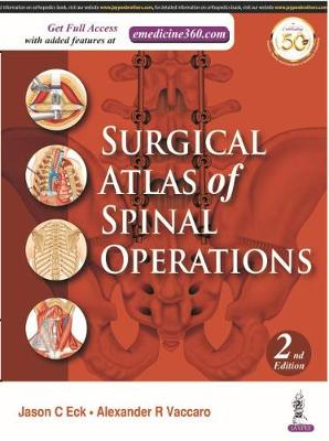 Surgical Atlas of Spinal Operations - Alexander R. Vaccaro