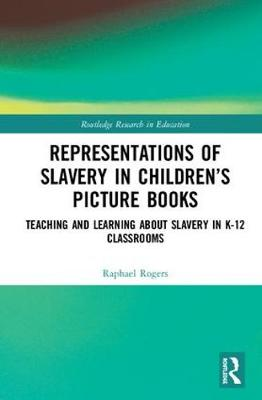 How Slavery is Represented in Children's Picture Books -