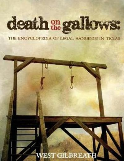 Death on the Gallows - West C Gilbreath