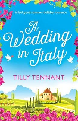 A Wedding in Italy - Tilly Tennant