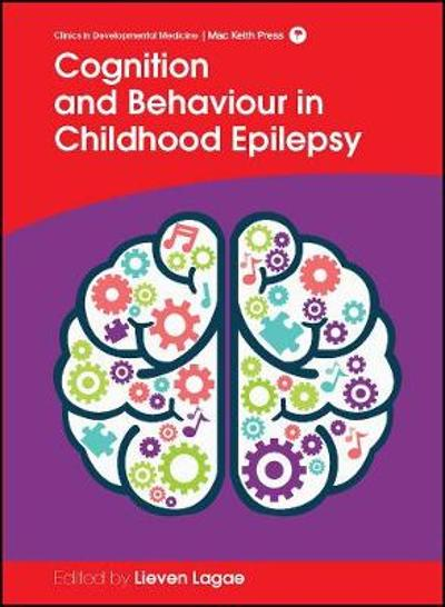 Cognition and Behaviour in Childhood Epilepsy - Lieven Lagae
