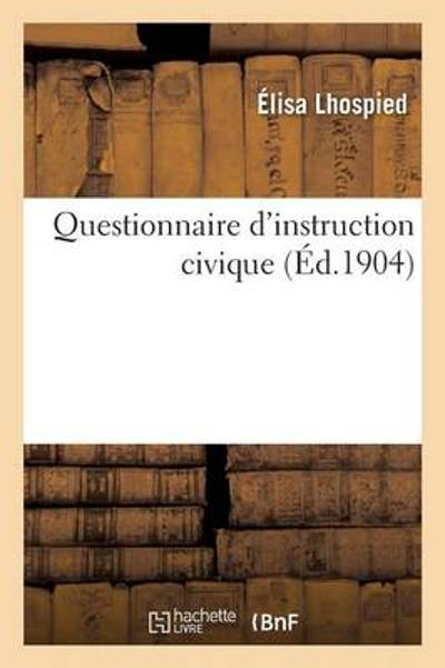 Questionnaire d'Instruction Civique - Lhospied-E