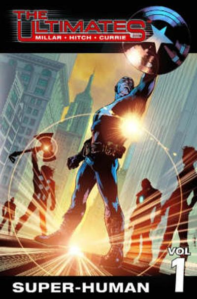 Ultimates Vol.1: Super-human - Mark Millar