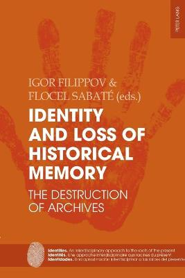 Identity and Loss of Historical Memory - Igor Filippov