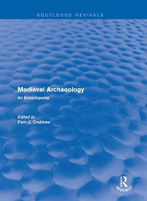 : Medieval Archaeology (2001) - Pam  J. Crabtree