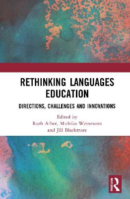 Rethinking Languages Education - Ruth Arber