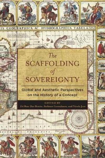 The Scaffolding of Sovereignty - Zvi Benite