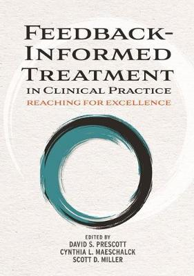 Feedback-Informed Treatment in Clinical Practice - David S. Prescott