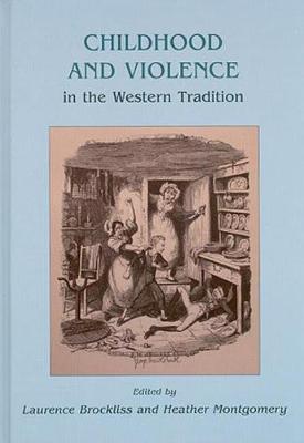 Childhood and Violence in the Western Tradition - Heather Montgomery