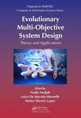 Evolutionary Multi-Objective System Design - Nadia Nedjah