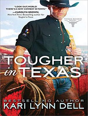 Tougher in Texas - Kari Lynn Dell