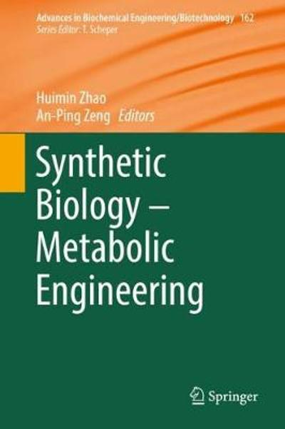Synthetic Biology - Metabolic Engineering - Huimin Zhao