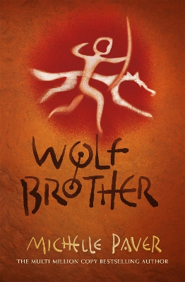 Chronicles of Ancient Darkness: Wolf Brother - Michelle Paver