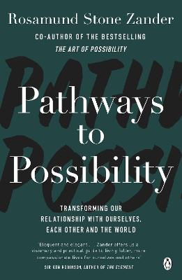 Pathways to Possibility - Rosamund Stone Zander